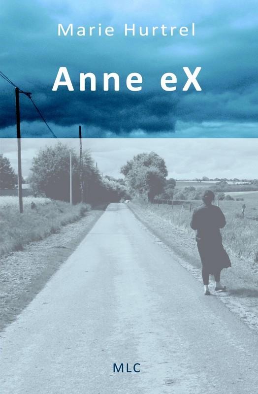 Anne eX, roman de Marie Hurtrel