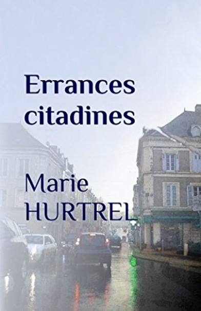 Errances citadines | Marie Hurtrel | Poésie
