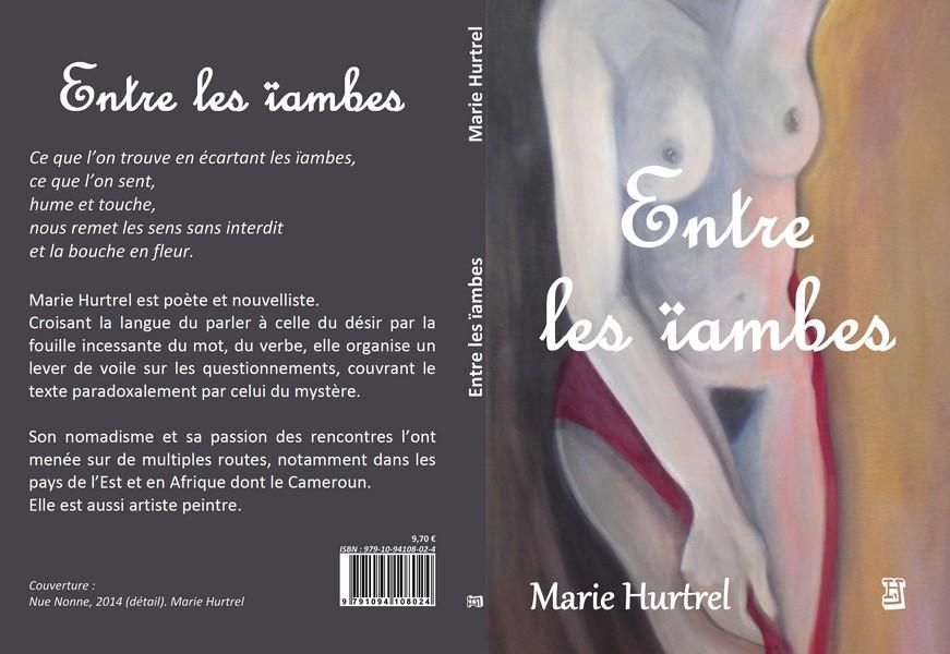 Entre les ïambes de Marie Hurtrel