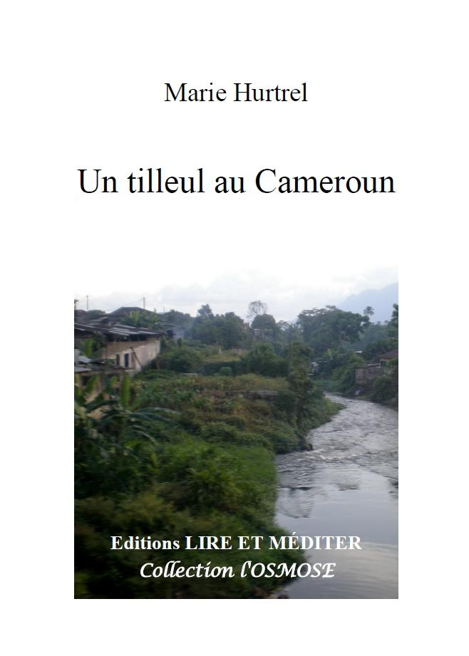 Tilleul au Cameroun, de Marie Hurtrel