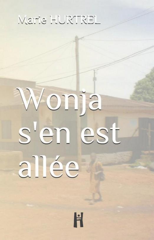 Wonja s'en est allée, poésie