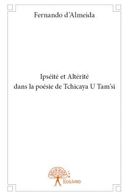 Ipséité et Altérité dans la poésie de Tchikaya U Tam'si