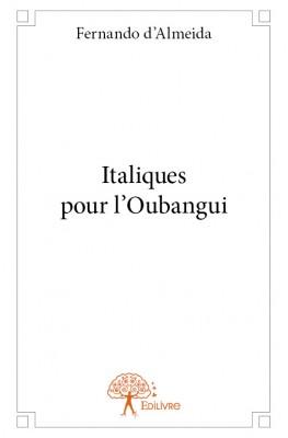 Italiques pour l'Oubangui