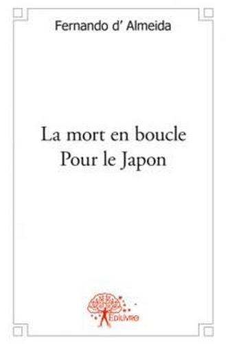 La mort en boucle pour le Japon